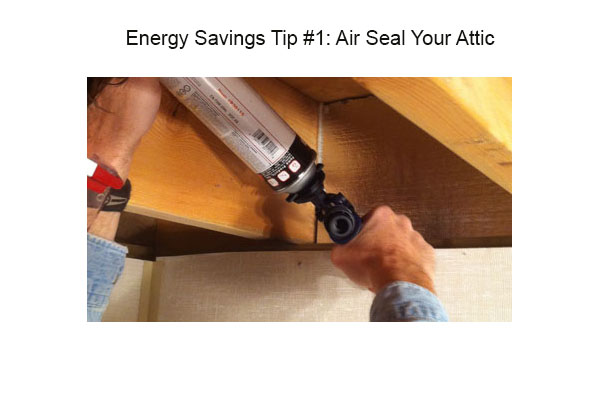 Energy Saving Tip #1: Air Seal your Attic